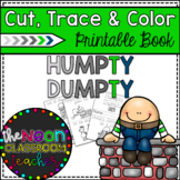 """""""Humpty Dumpty"""" Cut, Trace, and Color Printable Book!"""