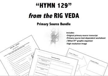 """""""Hymn 129"""" from the Rig Veda (Hinduism)- Primary Source Bundle"""