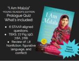 """I Am Malala"" Young Reader's Edition Prologue Quiz - STAAR"