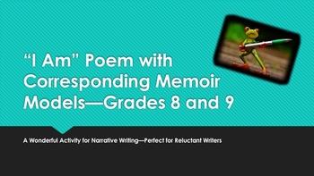 """I Am"" Poem with Corresponding Memoir Models—Grades 8 and 9"