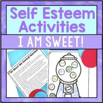 """""""I Am Sweet!"""" Self Esteem Activities"""