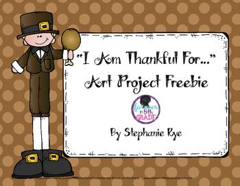 """I Am Thankful For..."" Art Project Freebie"