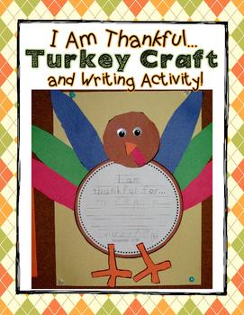 """I Am Thankful"" Turkey Craft and Writing Activity"