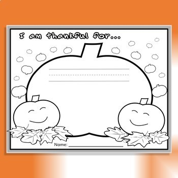 """""""I Am Thankful for…"""" Drawing/Coloring Page *FREEBIE!"""