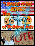 """""""I Approve of This Message"""" The Power of Political Ads"""