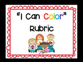 """""""I Can Color"""" Coloring Rubric - self assessment visual"""