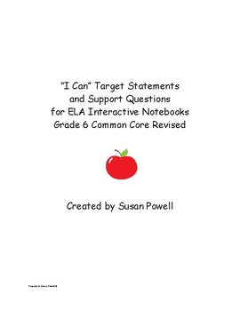 """I Can"" ELA 6 Common Core Target Goals w/ Lesson Plan Questions Lit, Info Texts"