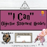 """""""I Can"""" Learning Objective Headers 