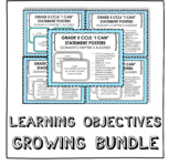 "GROWING BUNDLE ""I Can"" Learning Objectives Bundle - Grade"