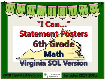 """""""I Can..."""" Posters for 6th Grade Virginia Math SOL's - 2015 updated version"""