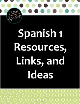 """I Can"" Spanish 1 Resources"