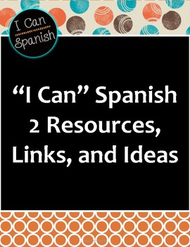 """""""I Can"""" Spanish 2 Resources"""