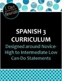 "Full Year ""I Can"" Spanish 3: IPA-Style Curriculum"