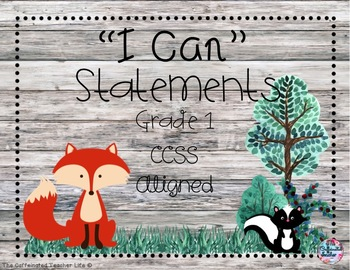 """""""I Can"""" Statements First Grade CCSS Aligned - Woodland"""