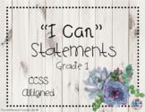 """I Can"" Statements Grade 1 CCSS Aligned - Farmhouse"