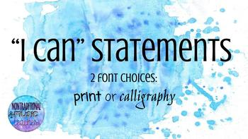 """""""I Can"""" Statements Watercolor (K-5 Music)"""