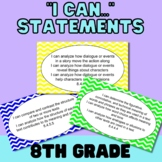 """""""I Can..."""" Statements for MN ELA Standards-Grade 8"""