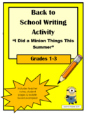 """""""I Did a Minion Things This Summer"""" - Writing Activity"""