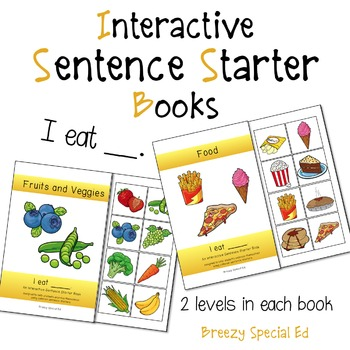 """I Eat"" Interactive / Adapted Sentence Starter Book - special education"