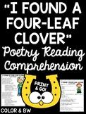 """""""I Found a Four-Leaf Clover"""" Poem Reading Comprehension Worksheet; St. Patrick's"""