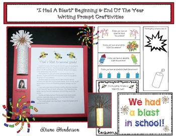 """""""I Had A Blast!"""" Beginning and End of the Year Writing Prompt Craftivities"""