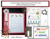 """""""I Had A Blast!"""" Beginning & End of the Year Writing Prompt Crafts"""