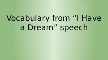 """""""I Have A Dream"""" Vocabulary Powerpoint"""
