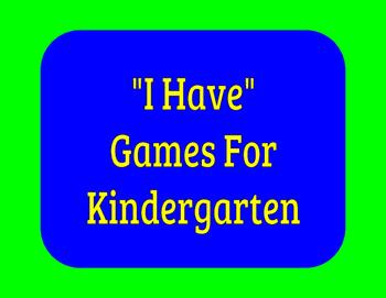 """""""I Have"""" Games for Kindergarten"""