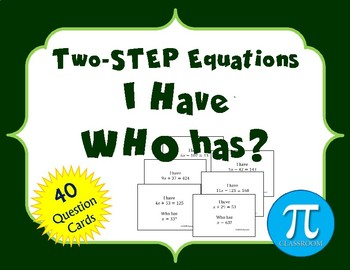 """I Have, WHO has?"" Two-Step Equations."