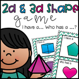 "2D and 3D Shape Game, ""I Have, Who Has?"" -  With Bonus Classroom Posters"