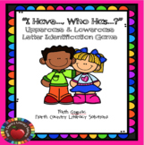 """""""I Have..., Who Has...? ABC"""" Uppercase & Lowercase Letter"""