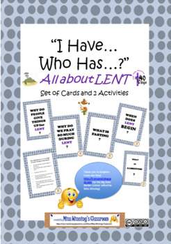 """I Have Who Has"": All About Lent - Cards and Activities including Web/Mindmap"