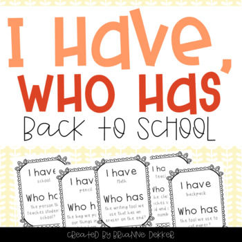 """""""I Have, Who Has?"""" - Back-to-School Vocab"""