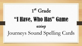 """I Have, Who Has"" Game using HMH Journeys Sound Spelling Cards"