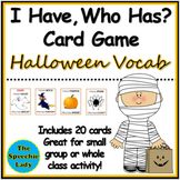 """""""I Have, Who Has?"""" Halloween Vocabulary Game"""