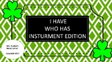 """I Have, Who Has"" Instrumental Edition for St. Patrick's Day"