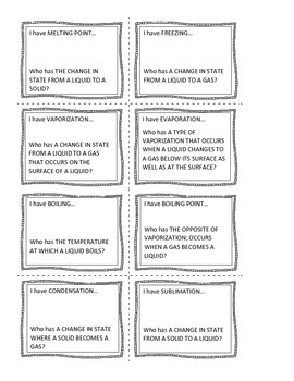 """""""I Have, Who Has?"""" - Introduction to Matter & Change of State (24 cards)"""
