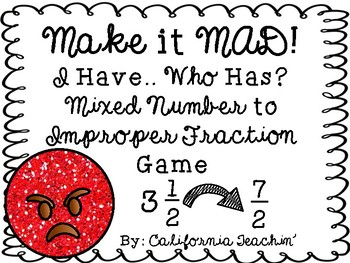"""I Have..Who Has?"" Mixed Number to Improper Fraction Game"
