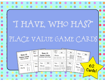 """I Have, Who Has?"" Place Value Game Cards"