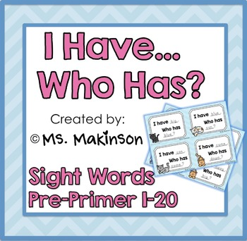 """I Have, Who Has?"" Pre-Primer Words 1-20"