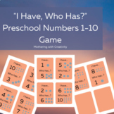 """""""I Have, Who Has?"""" Preschool Numbers 1-10 Recognition & Co"""