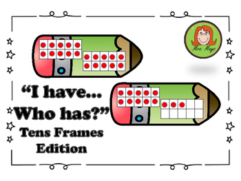 """""""I Have...Who Has?"""" Tens Frames Edition 0-20"""