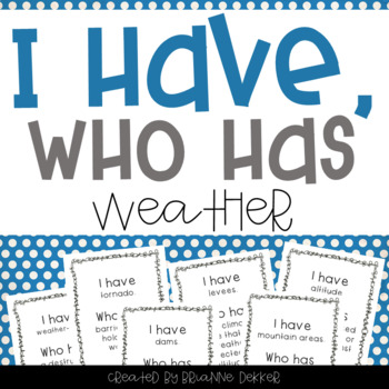 """I Have, Who Has?"" - Weather Vocab"