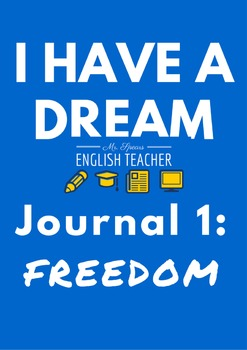 """I Have a Dream"" Journal Writing"