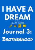 """I Have a Dream"" Reflective Journal 3"