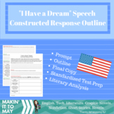 """""""I Have a Dream"""" Speech Constructed Response Outline"""