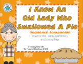 """I Know An Old Lady Who Swallowed A Pie"" Sequence Companion"