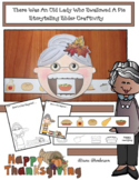 """There Was An Old Lady Who Swallowed A Pie"" Sequencing & Retelling A Story Craft"