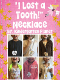 """""""I Lost a Tooth!"""" Necklaces"""