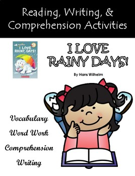 """I Love Rainy Days"" Reading, Writing, & Comprehension Activities"